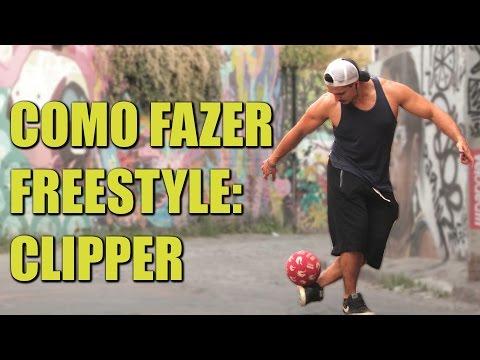 COMO FAZER #6 - CLIPPER (Futebol Freestyle)