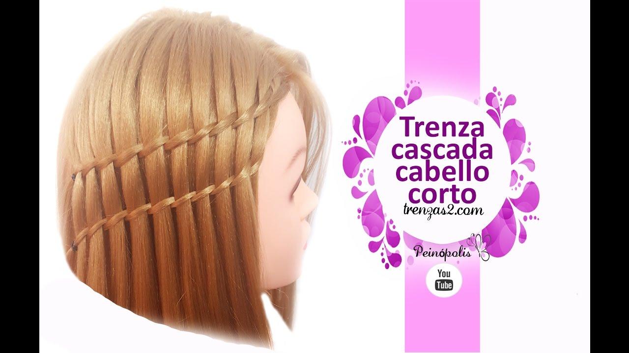 Peinados Faciles Y Rapidos Para Cabello Corto Trenzas Cascada De