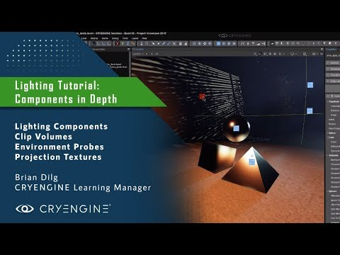 CRYENGINE Lighting Tutorial: Components In Depth thumbnail