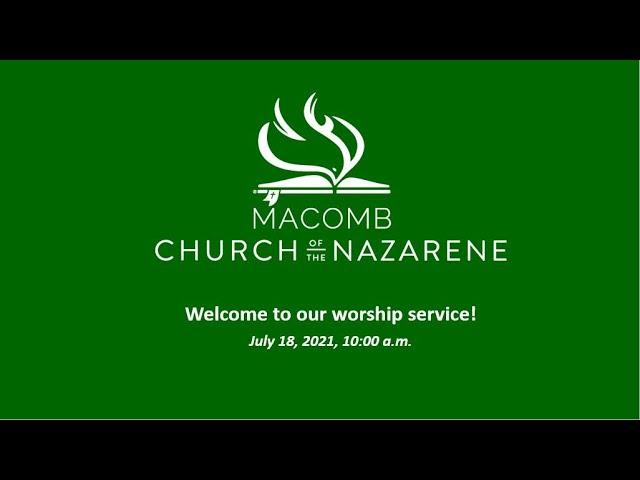 Sunday Morning Worship - July 18, 2021