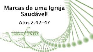 MARCAS DE UMA IGREJA SAUDÁVEL | Jonatas Miranda