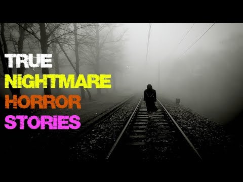 18 TRUE Nightmare Horror stories! | Compilation of Chilling Real Life Encounters