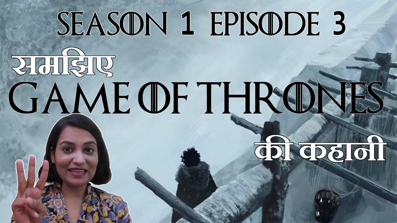 game of thrones season 3 episode 1 in hindi