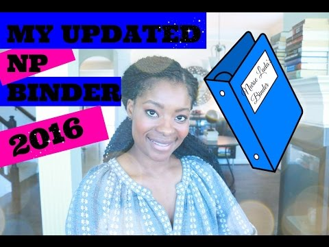 MY NURSE PRACTITIONER BINDER UPDATE: 2016 / TIPS ON STARTING / BUILDING YOUR BINDER