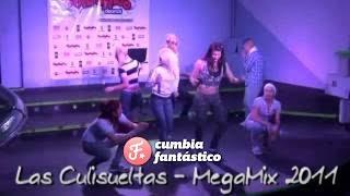 Las Culisueltas - Megamix en vivo