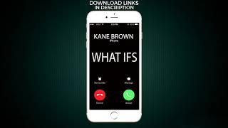 What Ifs Ringtone - Kane Brown feat. Lauren Alaina