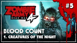 Zombie Army 4: Dead War - Blood Count - Creatures of the Night - Playthrough #37 (No Commentary)
