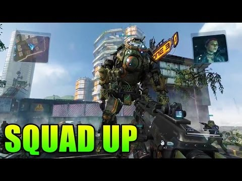 Squad Up Titanfall Style - Epic Teamwork