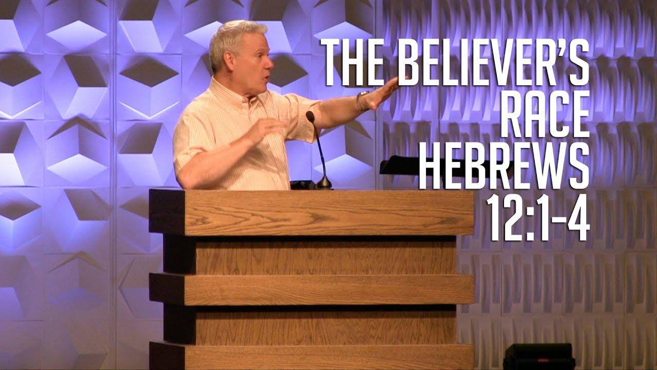 Hebrews 12:1-4, The Believer's Race