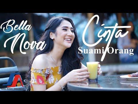 Bella Nova - Cinta Suami Orang (Official Video Lyric)
