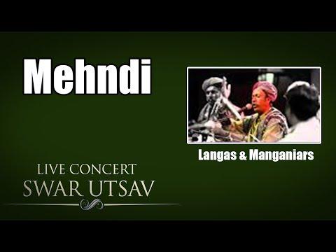 Mehndi- Langas & Manganiars ( Album: Live Concert Swarutsav - 2000) mp3