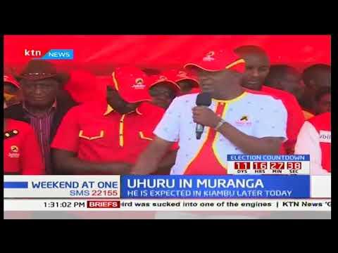 President Uhuru Kenyatta pitches camp in Muranga County seeking to consolidate region