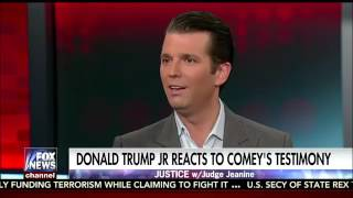 Justice With Judge Jeanine Trump Jr. on his father's meeting with Comey