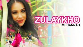 Зулайхо - Муханнад (Клипхои Точики 2020)