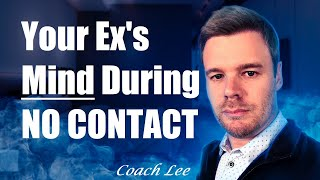 What Your Ex Is Thinking During No Contact?