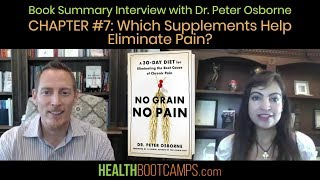 Book Summary Interview with Dr. Peter Osborne - Chapter #7: Which Supplements Help Eliminate Pain?