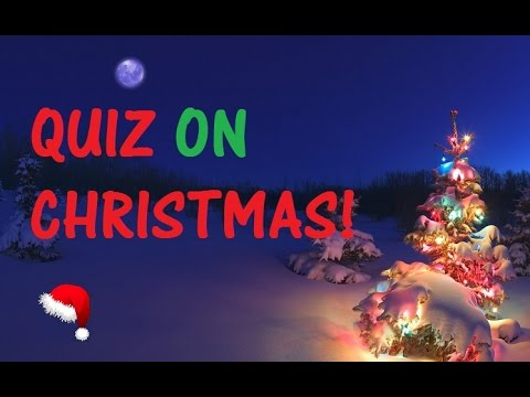 trivia quiz on christmas history origin and fun facts
