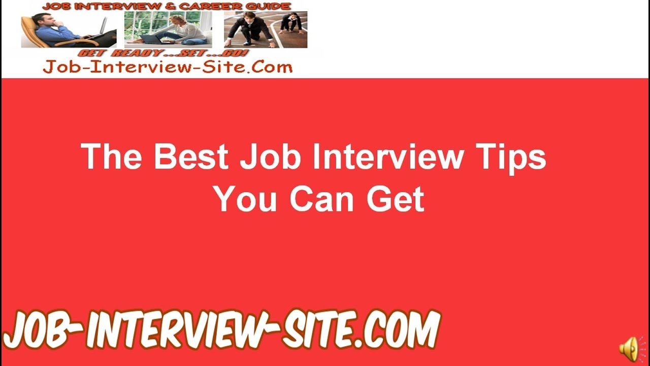 the best job interview tips for you