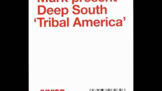 Murk Present Deep South - Tribal America (Oscar G Space Club mix) 2001