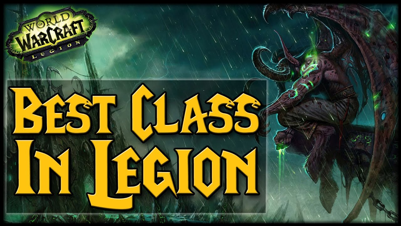 Legion What S The Best Class So Far Youtube