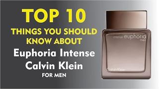 Top 10 Fragrance Facts: Euphoria Intense Calvin Klein for men