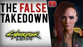 Cyberpunk 2077 Youtuber Falsely Copyright Strikes Critical Video Down, Plays Victim & Lies...