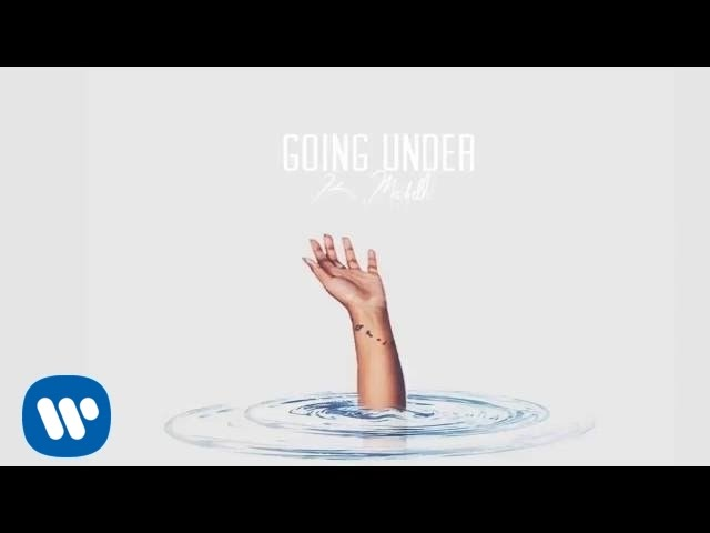 Download K. MIchelle - Going Under (Official Audio)