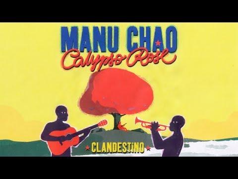 Manu Chao & Calypso Rose – Clandestino