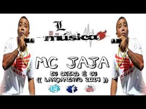 MC Jaja - Eu quero é Cu - Funk Lançamento 2014