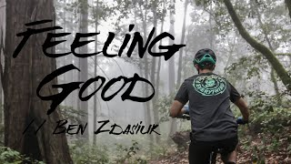 Feeling Good // Ben Zdasiuk