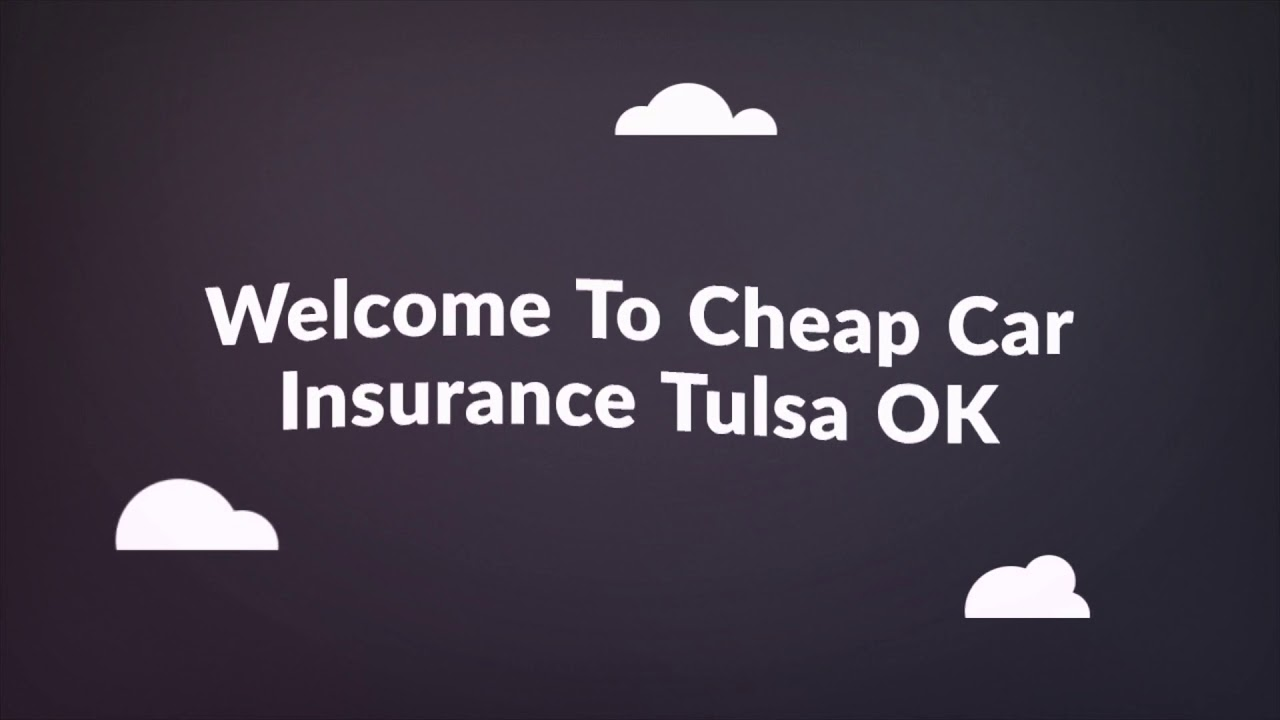 Get Now Cheap Car Insurance in Tulsa OK