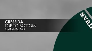 Cressida - Top To Bottom [Avanti] thumbnail