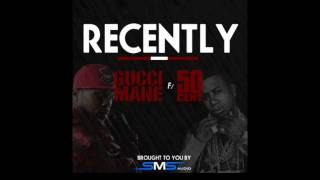 Download Recently by Gucci Mane x 50 Cent | 50 Cent Music MP3 song and Music Video