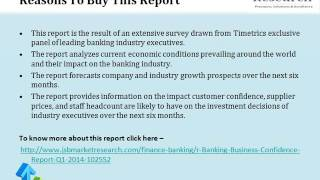 Banking Business Confidence Report Q1 2014
