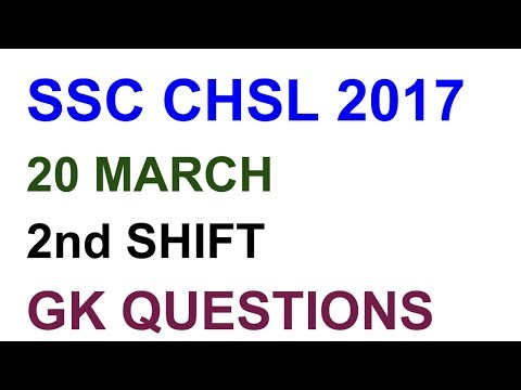 SSC CHSL EXAM 20 MARCH 2nd SHIFT ASKED GK QUESTIONS WITH ANSWERS|| SSC CHSL 20 MARCH