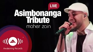 Maher Zain - Asimbonanga Tribute to Nelson Mandela (Live)