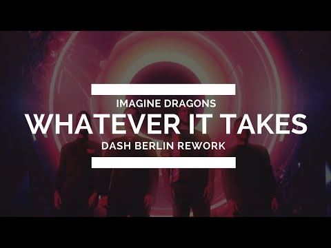Imagine Dragons - Whatever It Takes (Dash Berlin Rework) [Live @ #Ultra20]