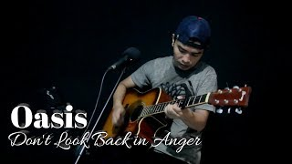 Don't Look Back in Anger - Oasis -Anggy Naldo (Live Cover)