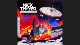 Nick Thayer - Worlds Collide [Free Download]