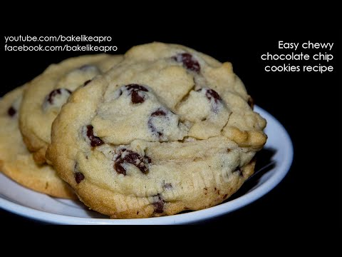 EASY Chewy Chocolate Chip Cookies Recipe