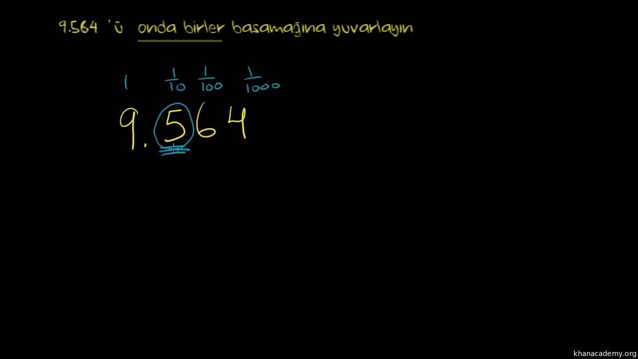 199 246 Z 252 Ml 252 214 Rnek Ondalık Sayıları En Yakın Ondabirliğe