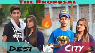Type of proposal Desi Vs City by || B4 BAWAL || NEW UPDATE 2018