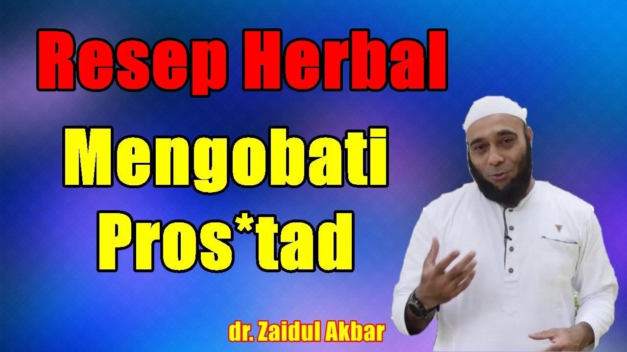 Resep Herbal untuk Pros*tad dan Pengentalan Darah - dr. Zaidul Akbar