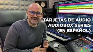 Tarjetas de Audio - AudioBox Series (En español)