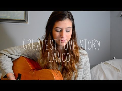 Greatest Love Story LANCO | Robyn Ottolini Cover