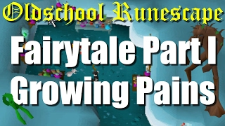 OSRS Fairytale Part I Growing Pains Full Quest Guide