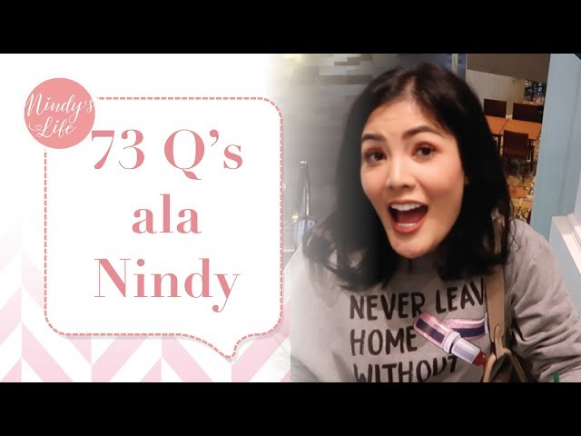 73 Questions with Nindy Ayunda