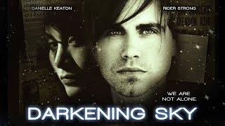 "Alien Body Snatchers! - ""Darkening Sky"" - Starring Rider Strong - Full Free Maverick Movie"