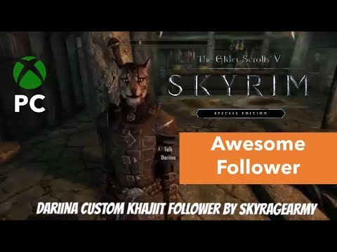 Skyrim Se Xbox One Modsdariina Custom Khajiit Follower Youtube