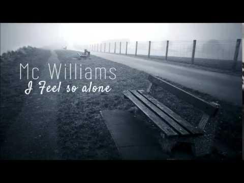 Mc Williams - I feel so alone  (Official Song,PROD: Danii)